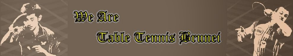 TABLE TENNIS BRUNEI