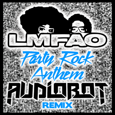 party rock anthem lyrics. party rock anthem lyrics. quot
