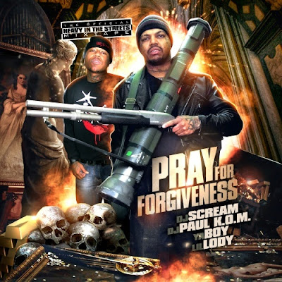 DJ_Paul_Ya_Boy_and_Lil_Lody-Pray_for_Forgiveness_(Hosted_by_DJ_Scream)-(Bootleg)-2011-WEB
