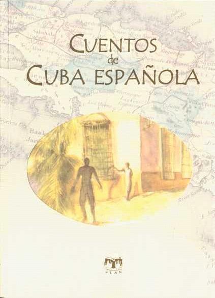Cuentos de la Cuba española