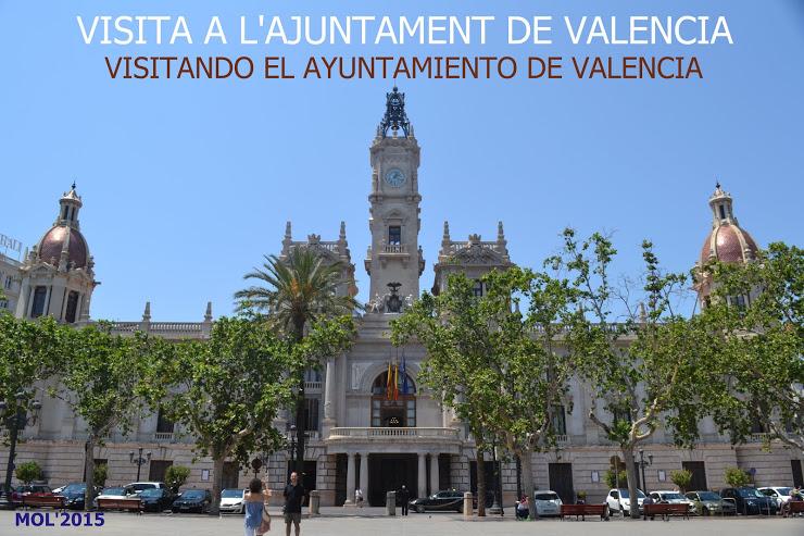 02.07.15 VISITA AL AYUNTAMIENTO DE VALENCIA