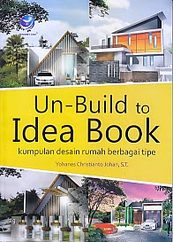 toko buku rahma: buku UN-BUILD TO IDEA BOOK, pengarang yohanes christianto johan, penerbit andi