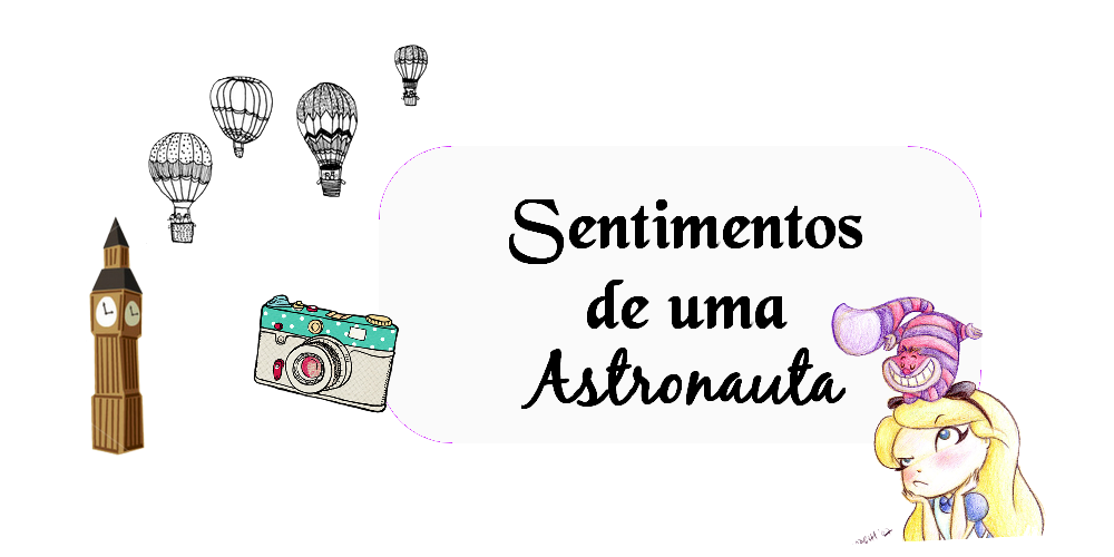 Sentimentos De Uma Astronauta