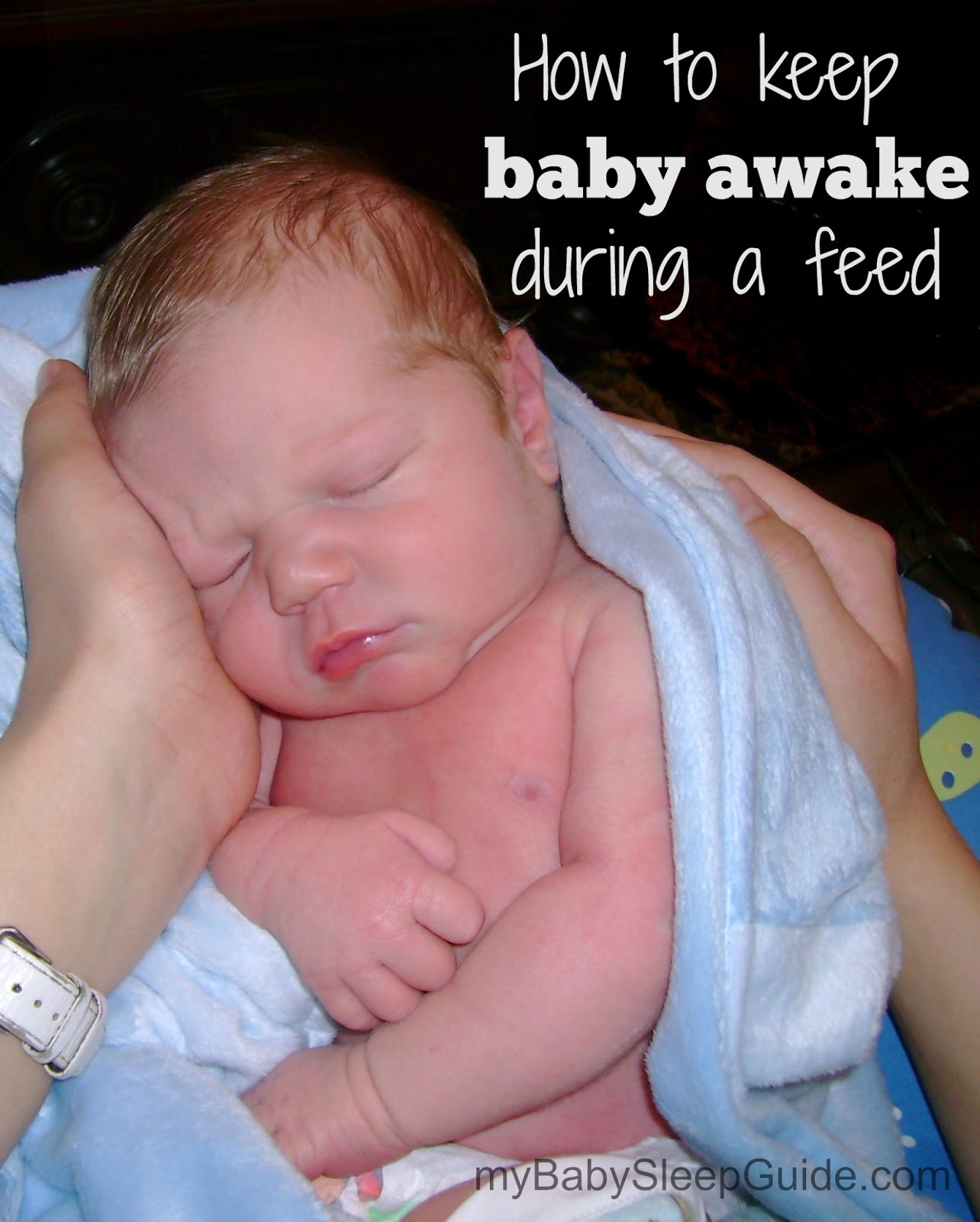 tips to keep sleepy newborns awake during feeding my baby sleep ah