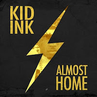 Kid Ink. Almost Home (Freestyle)