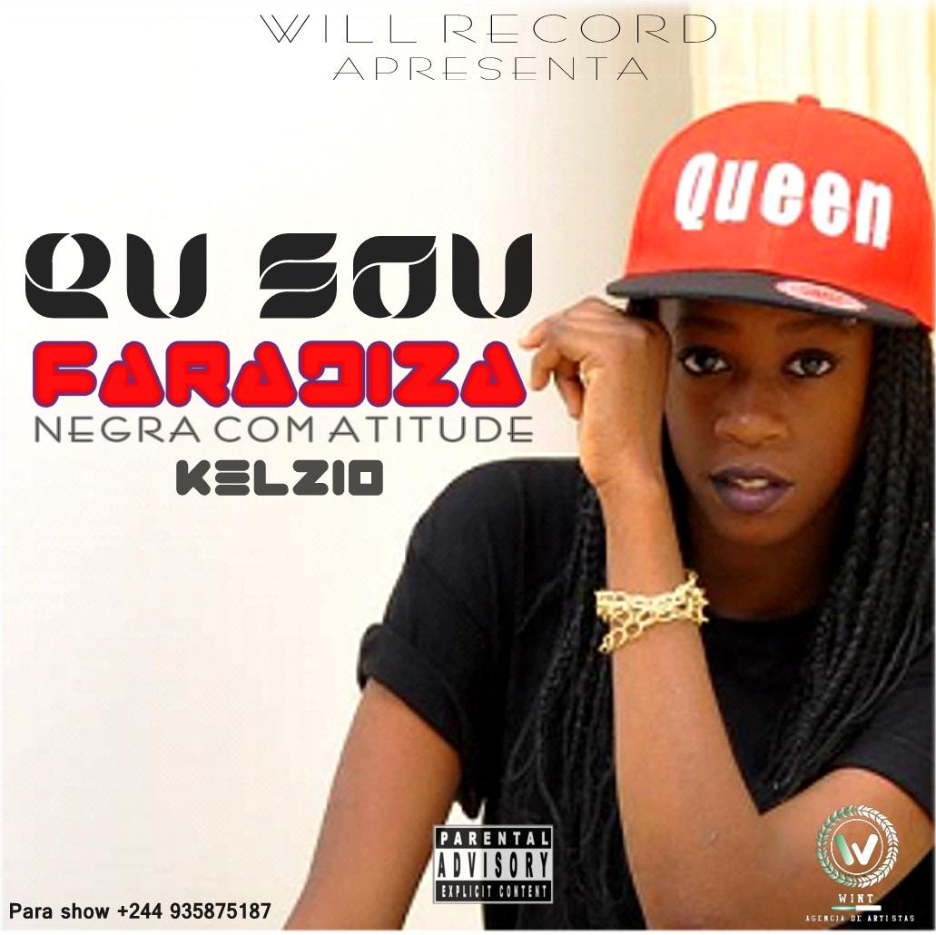 Eu Sou - Faradiza feat Kelzio (Rap)