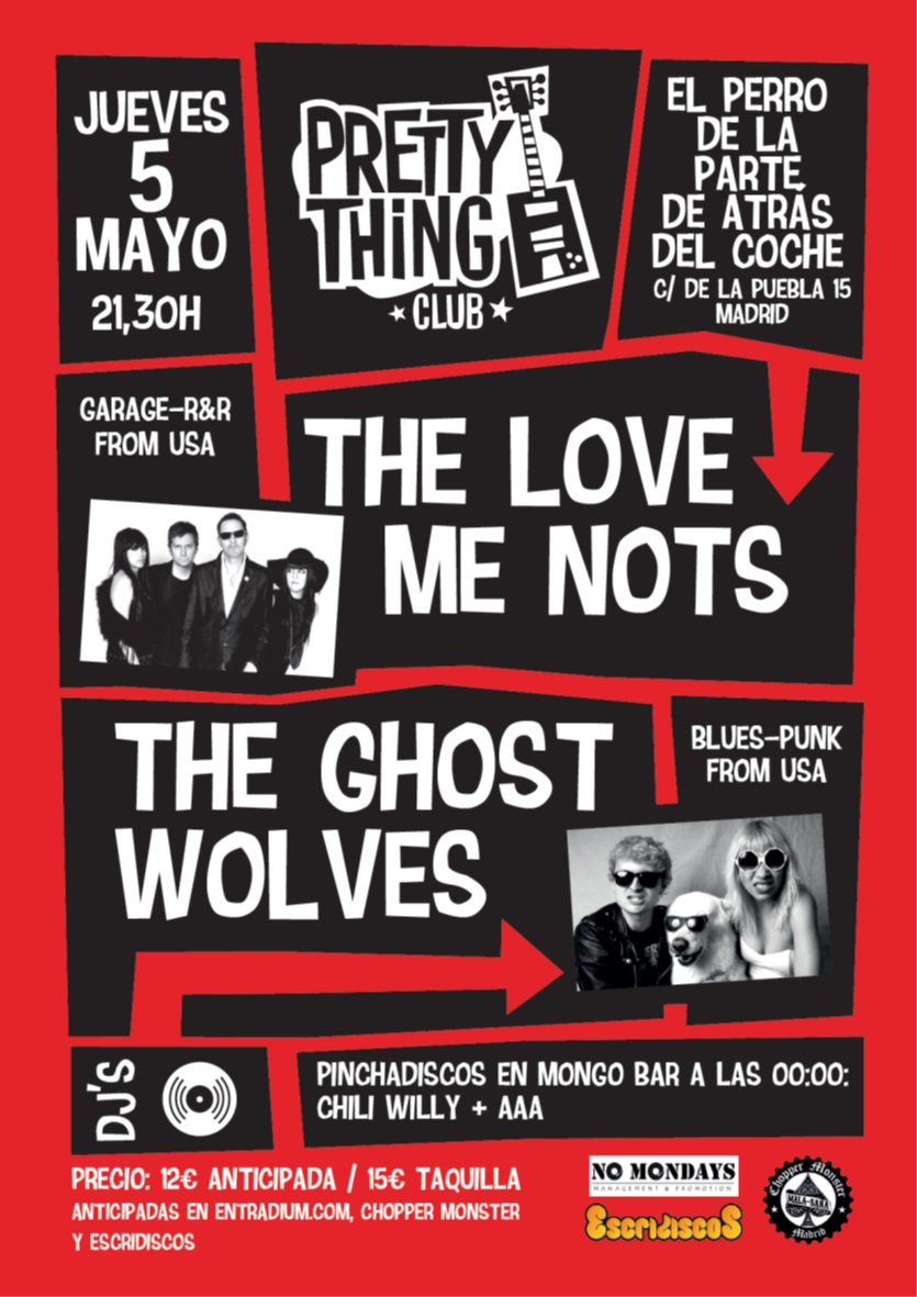 The Love Me Nots + The Ghost Wolves - 5 Mayo - El Perro Club