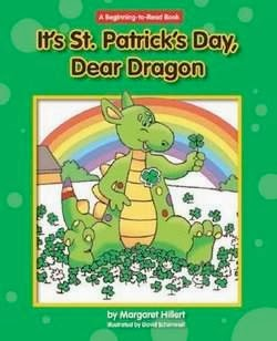 bookcover of IT'S ST. PATRICK'S DAY, DEAR DRAGON  (Modern Curriculum Press Beginning to Read Series)  by Margaret Hillert