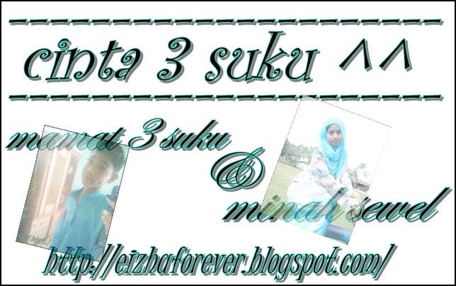 ♥ MAMAT 3 SUKU & MINAH SEWEL ♥