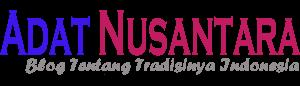 Adat Nusantara | Tradisinya Indonesia