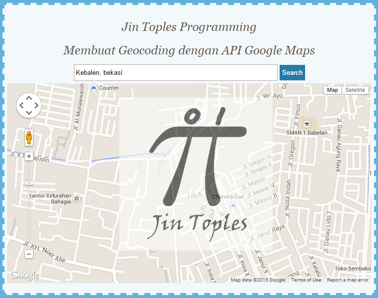 Cara Membuat Geocoding Map Dengan API Google Maps   Jin ...