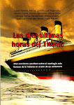 Las diez últimas horas del Titanic