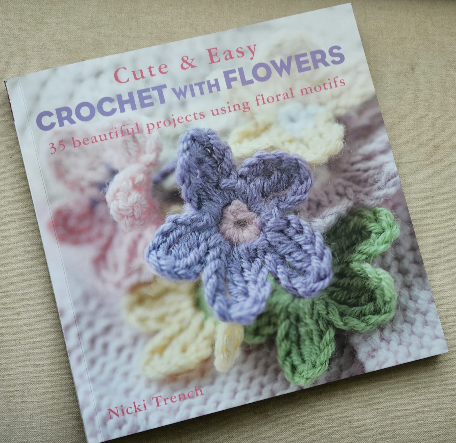 Easy Crochet Book Cover : Chrissie crafts book review cute easy crochet with flowers
