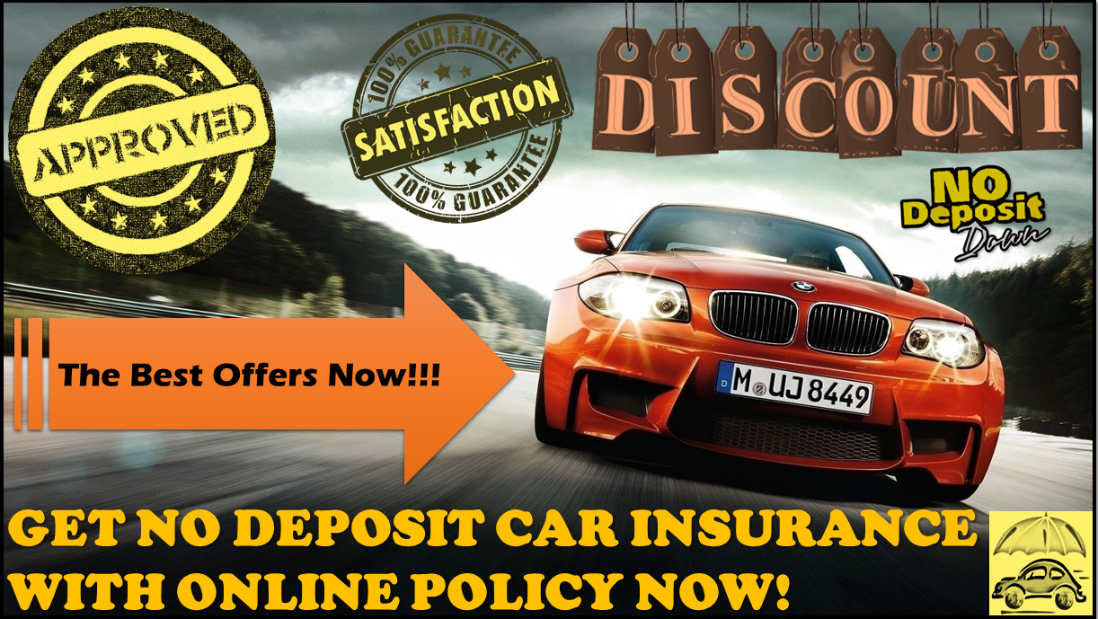 No Deposit Car Insurance With Online Policy