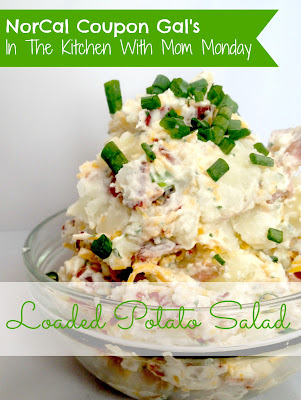 In The Kitchen With Mom Monday – Loaded potato salad
