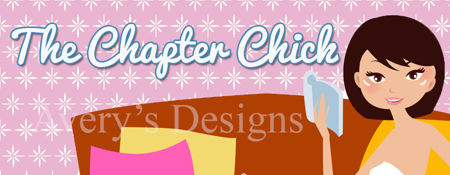 Avery's Designs: The Chapter Chick