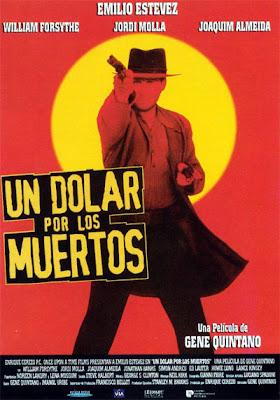 Un dólar por los muertos Emilio Estevez