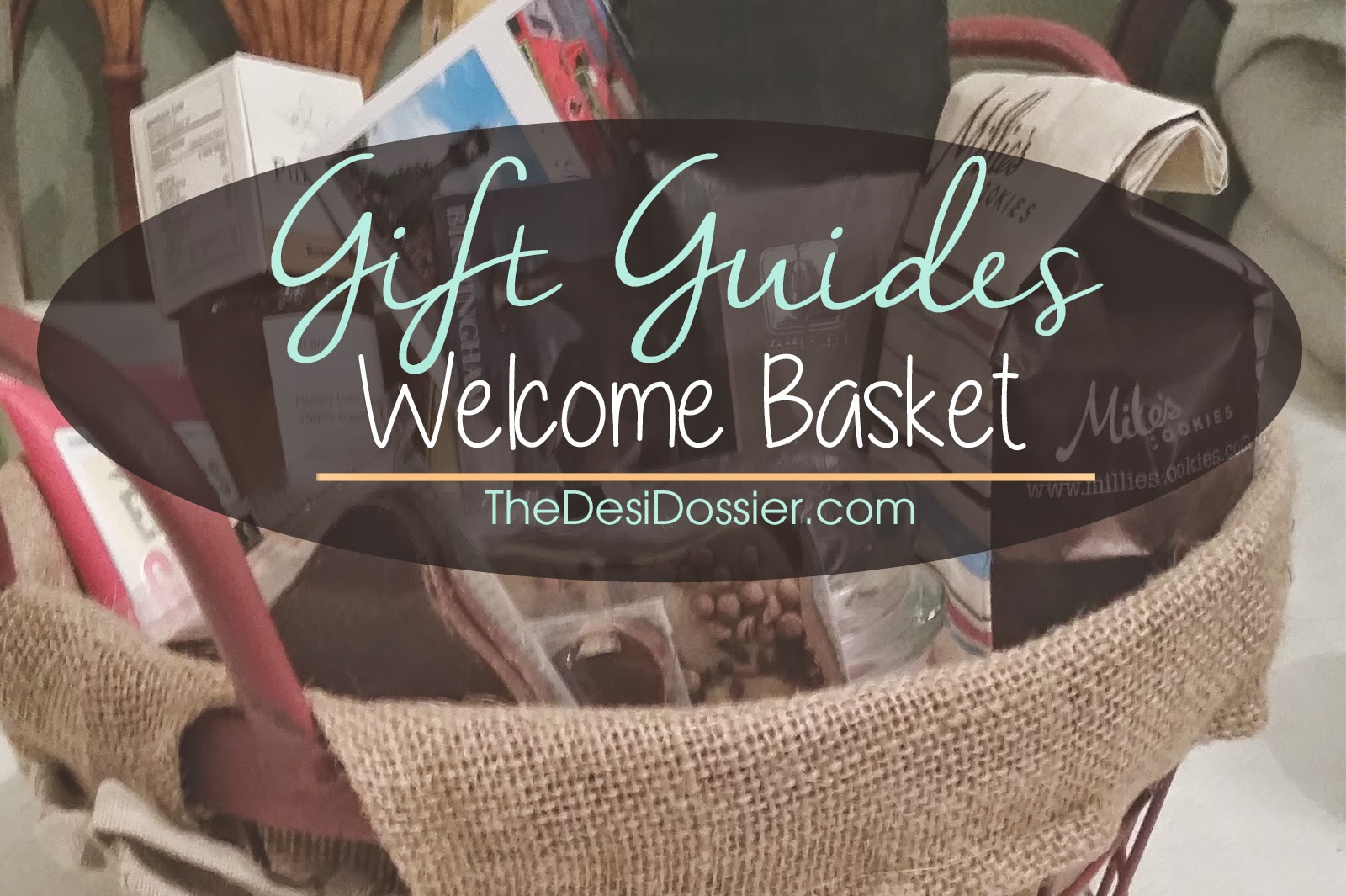 gift ideas | welcome basket / the desi dossier