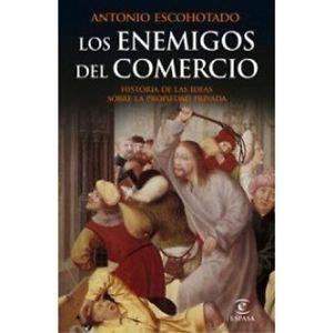 LOS ENEMIGOS DEL COMERCIO