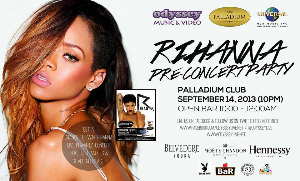 Rihanna Pre- Concert Party this September 14, 2013 (Saturday) 9PM at