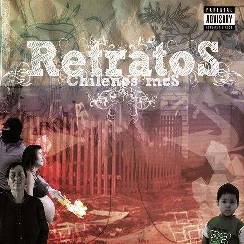 Chilenos Mcs - Retratos (2009)