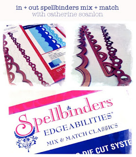 cool spellbinders edgeabilities class at My Creative Classroom with Catherine Scanlon