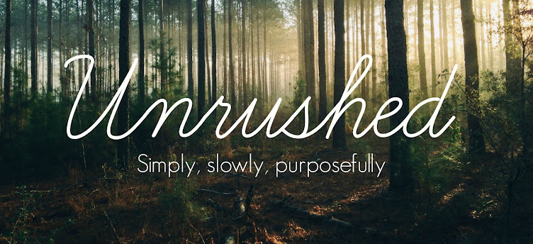 Unrushed