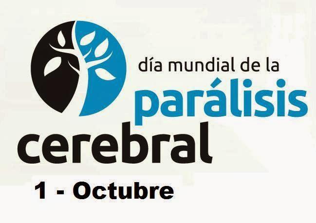 1 Octubre Día Mundial de la Parálisis Cerebral
