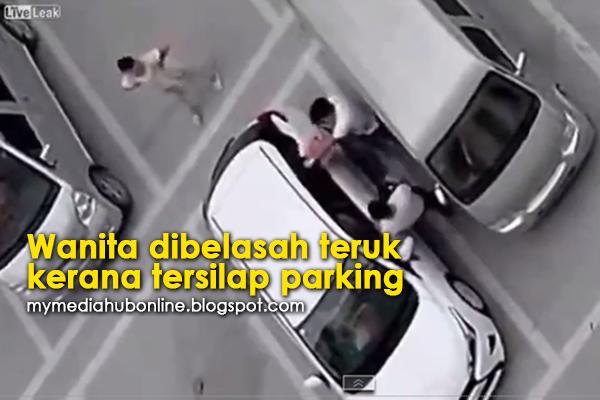 Hanya Gara Tersilap Parkir Wanita Teruk Dibelasah 2 Lelaki Video