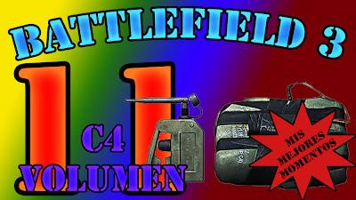 Battlefield 3, Mis Mejores Momentos con el explosivo C4 (volumen 11)