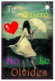 Frases De Amor: Te Quiero No Lo Olvides
