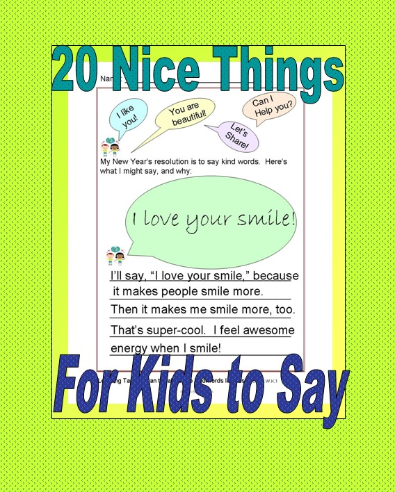 teacher ink 20 nice things for kids to say. Black Bedroom Furniture Sets. Home Design Ideas