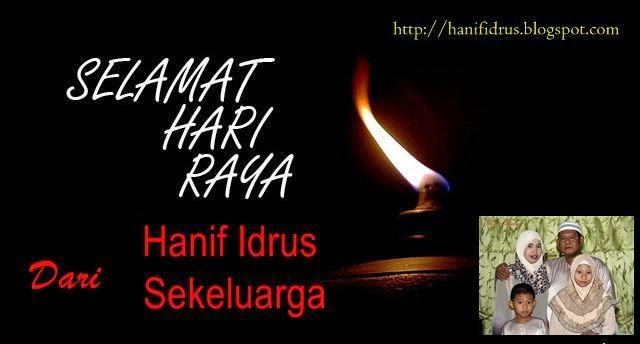 Selamat Hari Raya 2014 dari Hanif Idrus