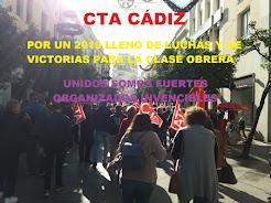 CTA CÁDIZ - POR UN 2019 LLENO DE LUCHAS Y DE VICTORIAS PARA LA CLASE OBRERA - UNIDOS SOMOS FUERTES,