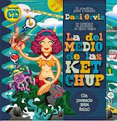 """""""LA DEL MEDIO DE LAS KETCHUP"""" (Poesía, 2014)"""