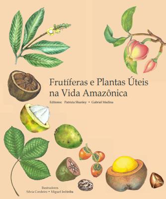 Livro - Frutíferas e Plantas Úteis na Vida Amazônica