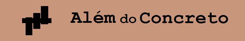 ALÉM DO CONCRETO