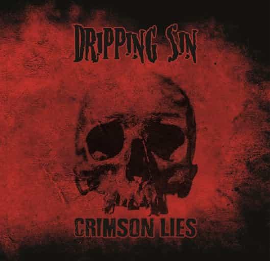 """Dripping Sin - """"Crimson Lies"""""""