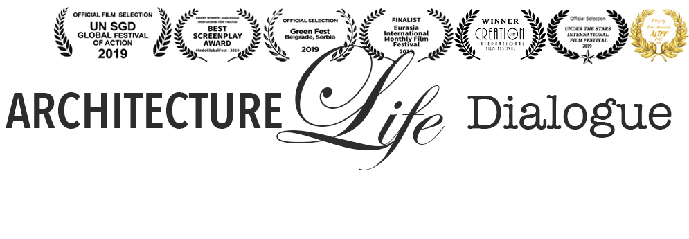 Architecture Life Dialogue • a film by Inessa Kraft