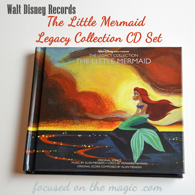 The Little Mermaid Legacy Collection CD Set {Review} Giveaway #disneymusic Focused on the Magic