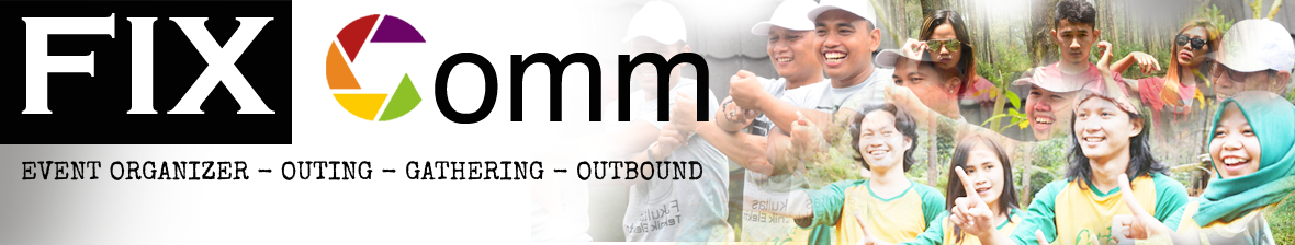 FIX Comm : OUTBOUND BANDUNG  Lembang Camping Tour Education Outbound Gathering Event Organizer