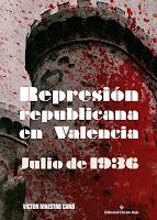 http://editorialcirculorojo.com/represion-republicana-en-valencia-julio-de-1936/