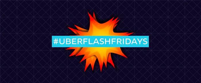 Uber Flash Friday events  in Hyderabad | Pune | Ahmedabad | TheHighSpirits | Tweetup | SunburnFestival | WandWmusic | UberFlashFridays