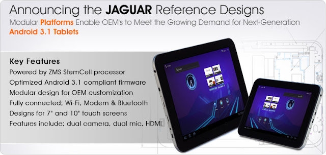 Jaguar Platform for Android 3.1 Tablets