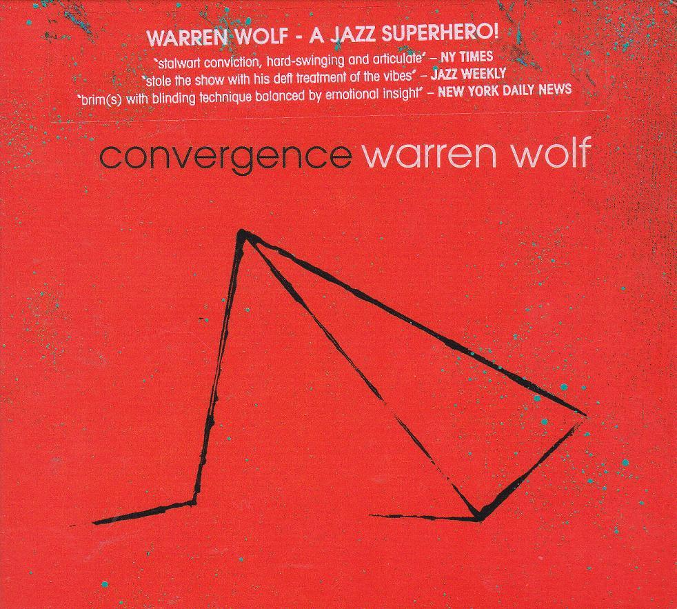 WARREN WOLF :  CONVERGENCE