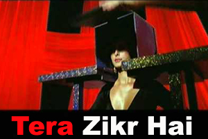 Tera Zikr Hai