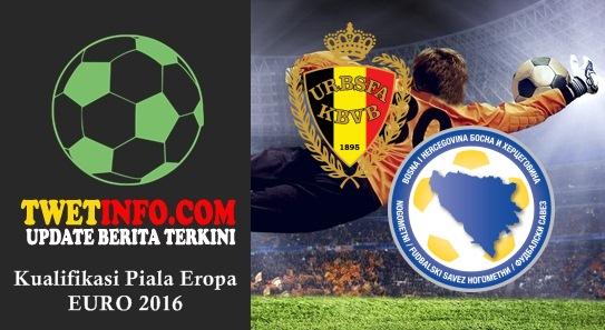 Prediksi Belgium vs Bosnia Herzegovina, Piala Eropa 04-09-2015