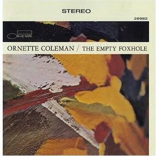 Ornette Coleman, The Empty Foxhole