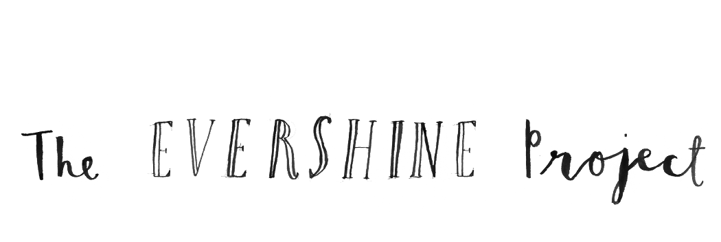 The Evershine Project