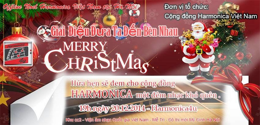 Sự kiện Offline Noel Harmonica Việt Nam - H4U lần thứ 1 tại Hà Nội